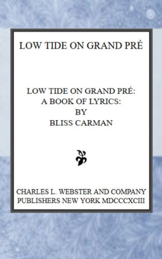 Low Tide on Grand Pré A Book of Lyrics