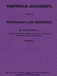 General Anatomy, Applied to Physiology and Medicine, Vol. 1 (of 3)
