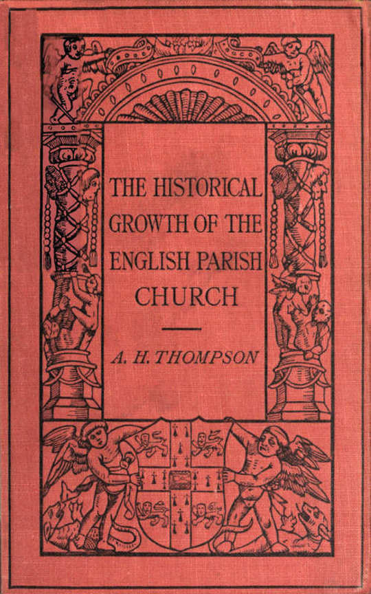 The Historical Growth of the English Parish Church