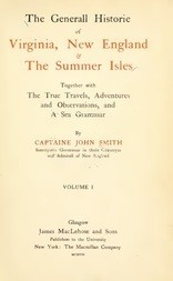 The General Historie of Virginia, New England and The Summer Isles  (Vol. I)