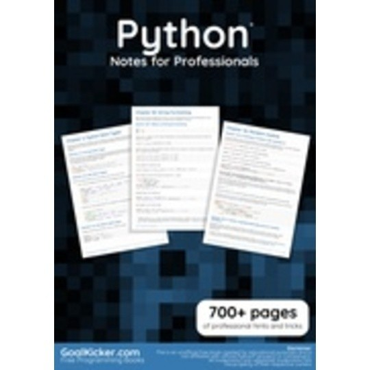Python® Notes for Professionals by Goalkicker com (editor) | BookFusion