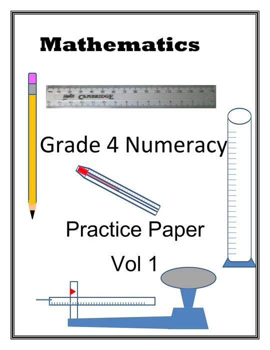 Grade 4 Numeracy Practice Paper Volume 1