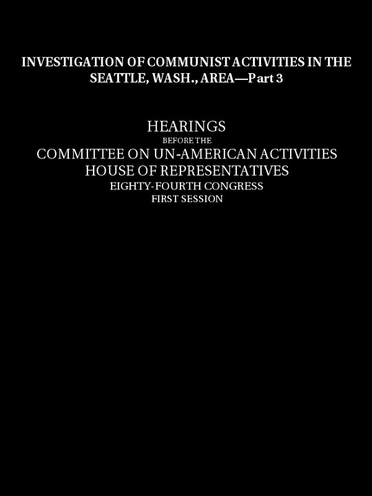 Investigation of Communist activities in Seattle, Wash., area. Hearings, Part 3