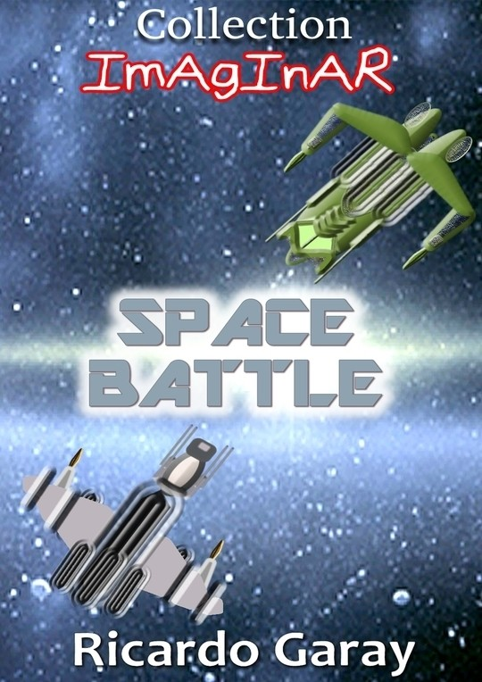 Collection Imaginar - Space Battle