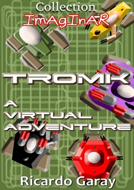 Collection Imaginar - TROMK a virtual adventure