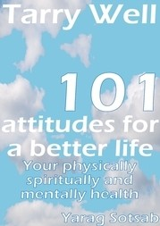 Tarry Well 101 Attitudes for a better life