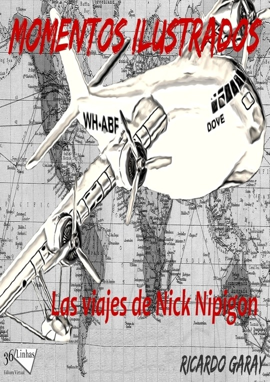 Momentos Ilustrados - Viajes de Nick Nipigon