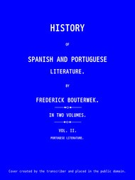 History of Spanish and Portuguese Literature (Vol 2 of 2)