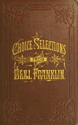 A Book of Gems Choice selections from the writings of Benjamin Franklin