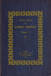 Poetical Works of Robert Bridges (Volume 5)