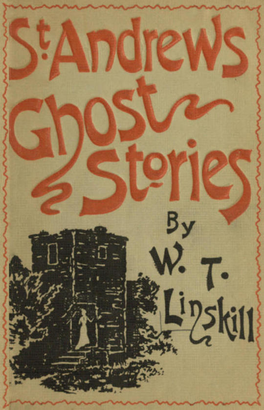 St. Andrews Ghost Stories Fourth Edition