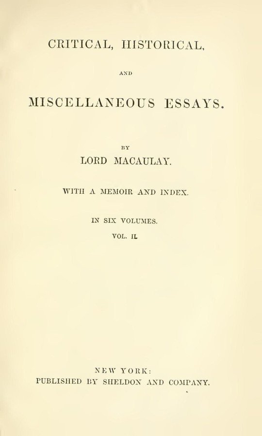 Critical, Historical, and Miscellaneous Essays; Vol. 2 With a Memoir and Index