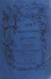Our sentimental journey through France and Italy A new edition with Appendix