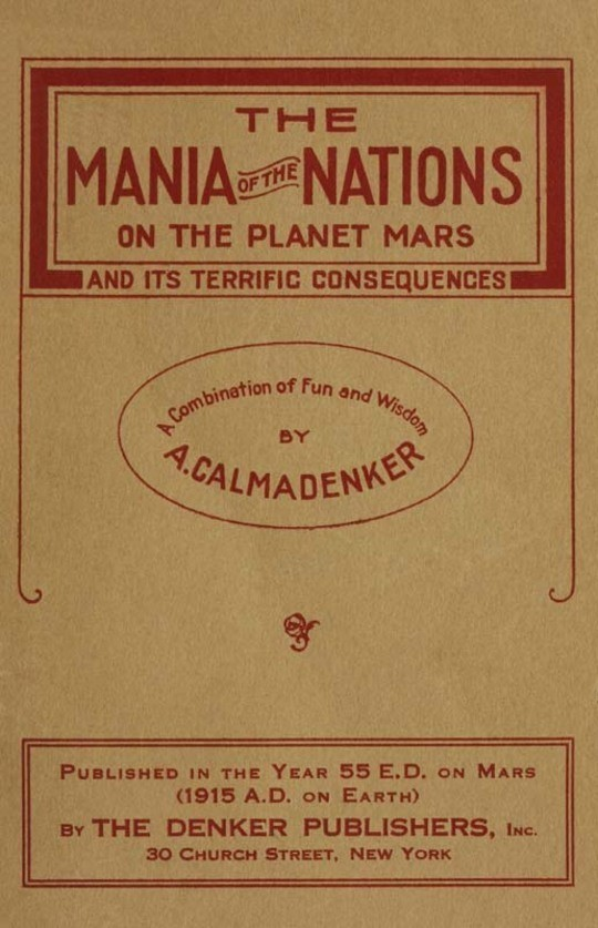 The Mania of the Nations on the Planet Mars and its Terrific Consequences (A Combination of Fun and Wisdom)