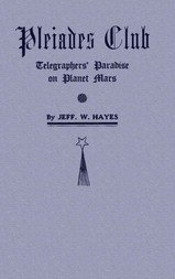 Pleiades Club—Telegraphers' Paradise on Planet Mars