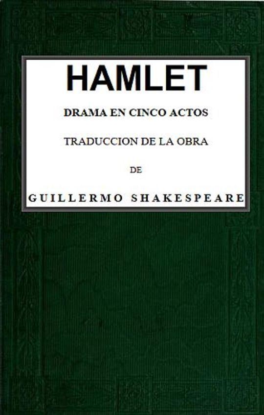 Hamlet Drama en cinco actos
