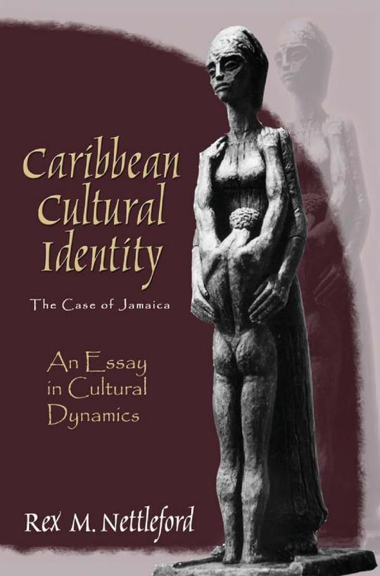 Caribbean Cultural Identity: The Case of Jamaica - An Essay in Cultural Dynamics
