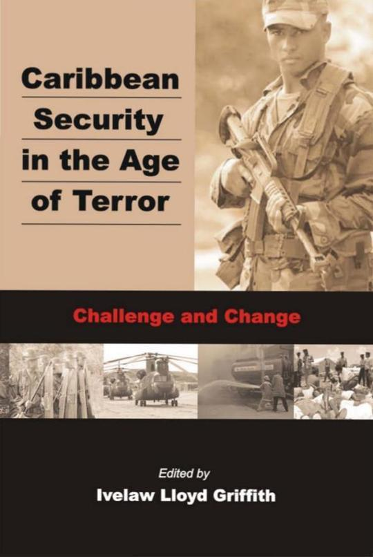 Caribbean Security in the Age of Terror: Challenge and Change