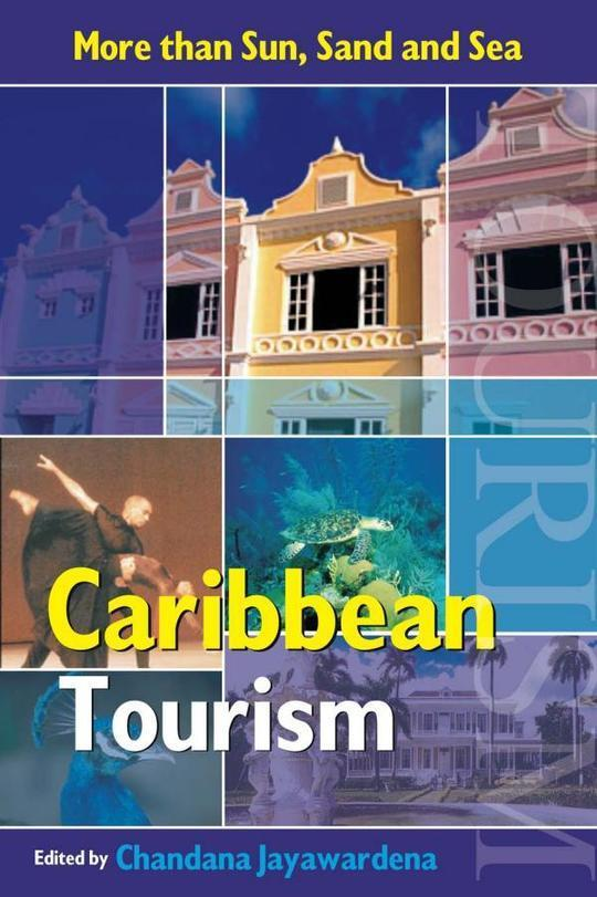 Caribbean Tourism: More than Sun, Sand and Sea