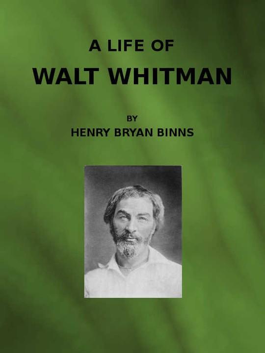 A Life of Walt Whitman