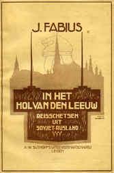 In het Hol van den Leeuw Reisschetsen uit Sovjet-Rusland