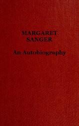 Margaret Sanger; an autobiography.