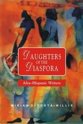 Daughters of the Diaspora: Afra-Hispanic Writers