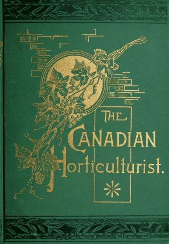 The Canadian Horticulturist, Volume I Compendium & Index