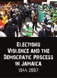 Elections, Violence and the Democratic Process