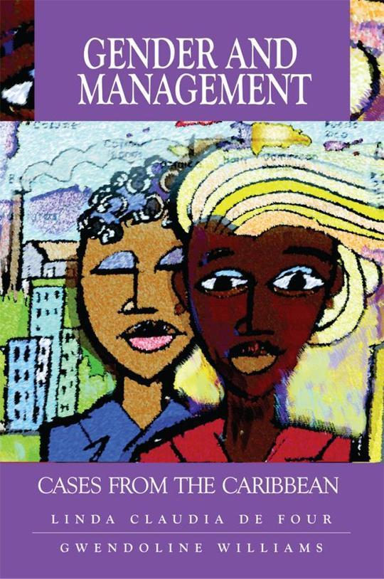Gender and Management: Cases From the Caribbean