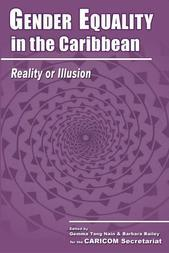 Gender Equality in the Caribbean: Reality or Illusion
