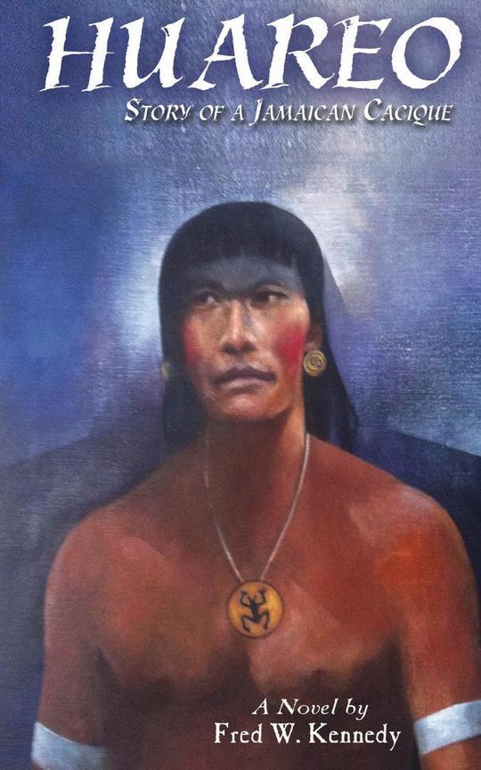 Huareo: Story of a Jamaican Cacique