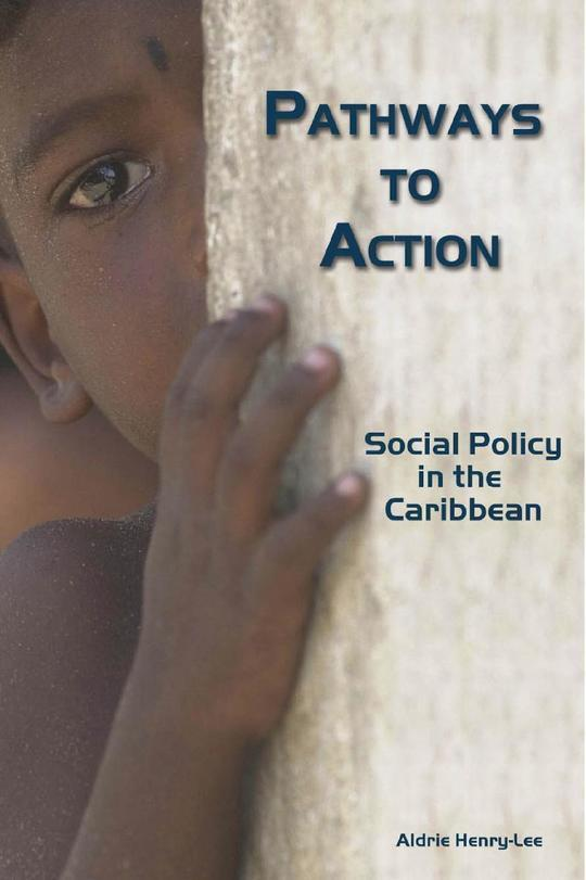 Pathways to Action : Social Policy in the Caribbean