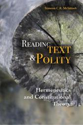 Reading Text and Polity: Hermeneutics and Constitutional Theory