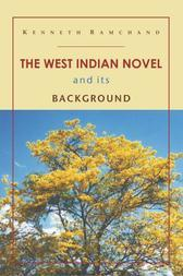 The West Indian Novel and its Background