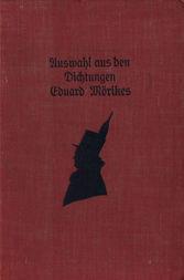 Auswahl aus den Dichtungen Eduard Mörikes