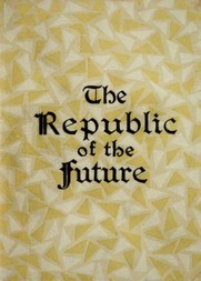 The Republic of the Future or, Socialism a Reality