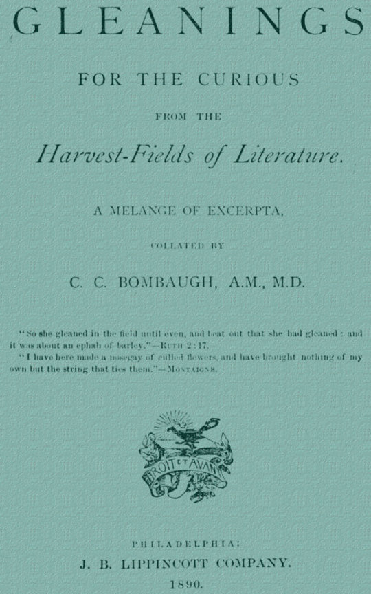 Gleanings from the Harvest-Fields of Literature A Melange of Excerpta