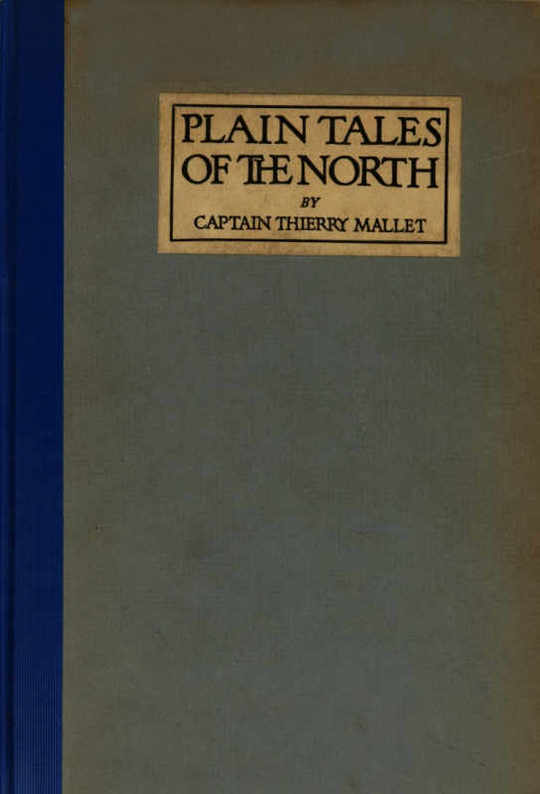 Plain Tales of the North