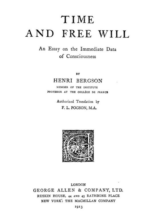 Time and Free Will An Essay on the Immediate Data of Consciousness