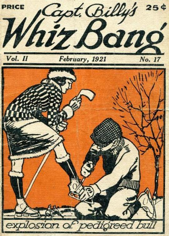 Captain Billy's Whiz Bang, Vol. 2. No. 17, February, 1921 America's Magazine of Wit, Humor and Filosophy