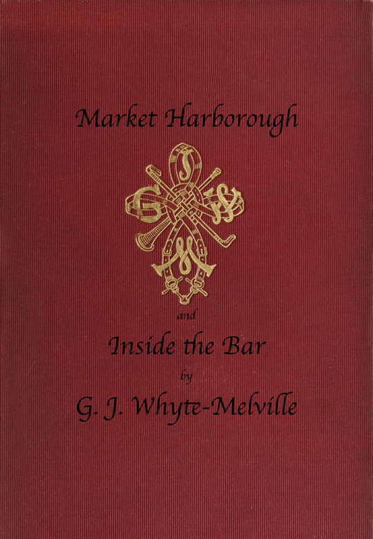 Market Harborough and Inside the Bar