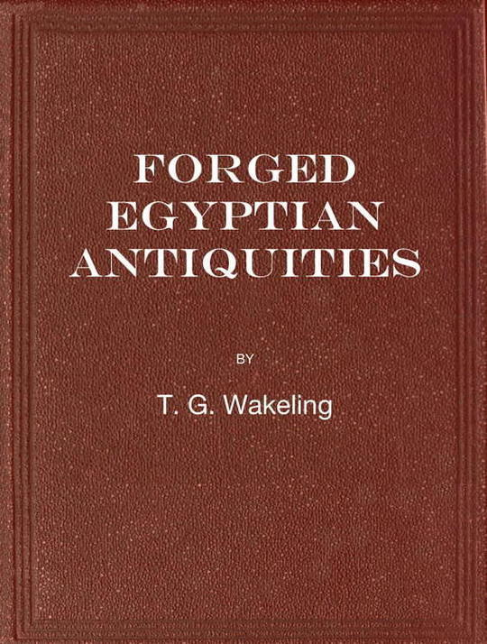 Forged Egyptian Antiquities