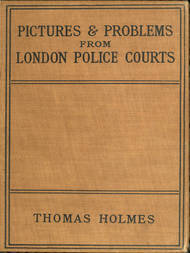 Pictures and Problems from London Police Courts