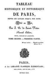 Tableau historique et pittoresque de Paris depuis les Gaulois jusqu'à nos jours (Tome 3)