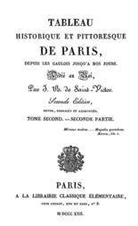 Tableau historique et pittoresque de Paris depuis les Gaulois jusqu'à nos jours (Tome 4)