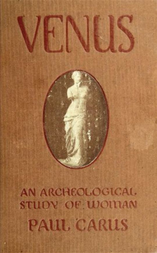 The Venus of Milo an archeological study of the goddess of womanhood