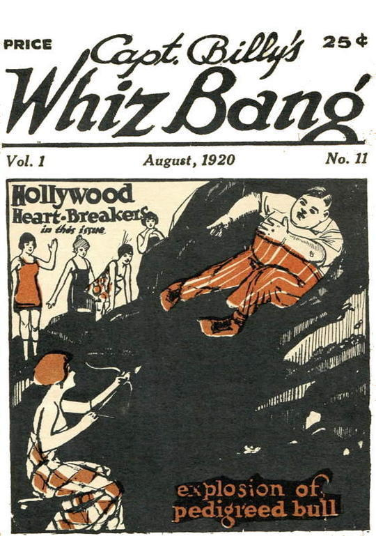 Captain Billy's Whiz Bang, Vol 1, Issue 11 America's Magazine of Wit, Humor and Filosophy
