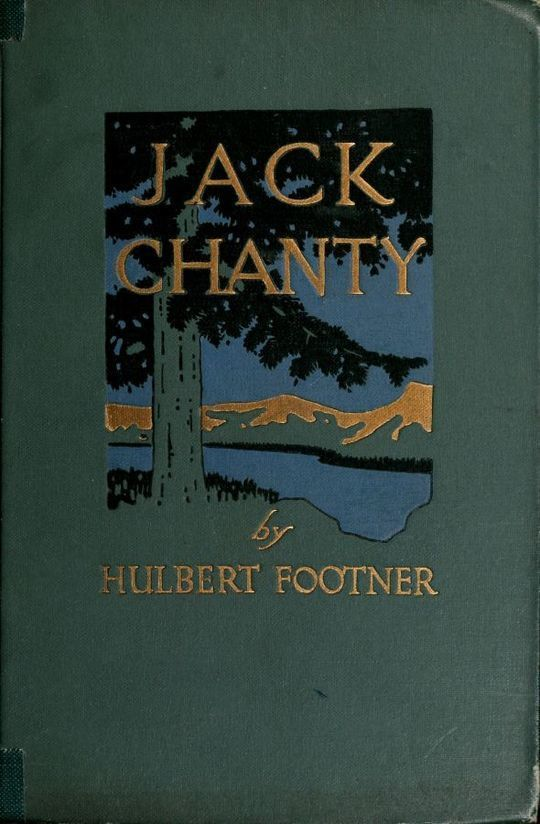 Jack Chanty A Story of Athabasca