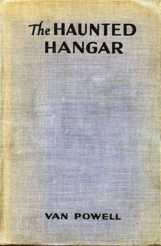 The Haunted Hangar Sky Scouts/Air Mystery series #3